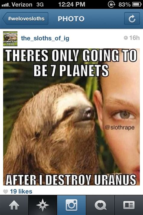 Asthma Sloth Meme - 97 best images about dirty sloth fave on pinterest
