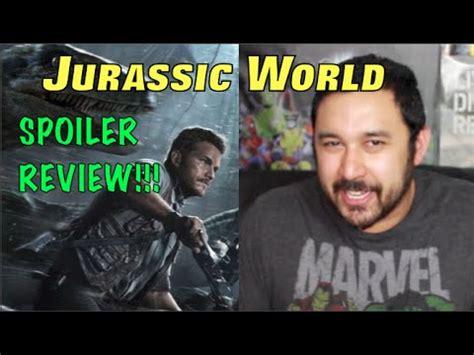 jurassic world review spoiler talk