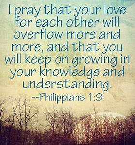 I Pray That Your Love For Each Other Will Overflow More ...