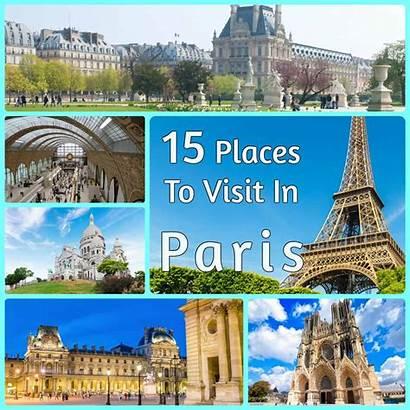 Paris Places Visit Map Things Travel Checklist