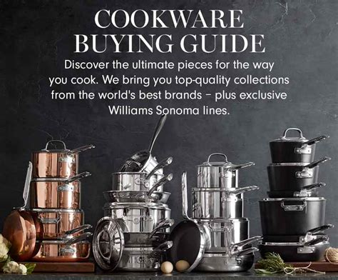types  pans cookware cookware buying guide williams sonoma