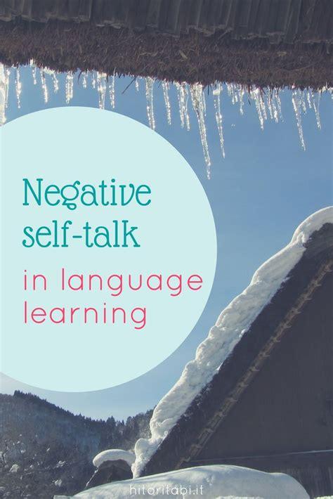 dont  negative  talk affect language learning