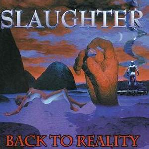 Feature Article Back To Reality Slaughter Album Wikipedia