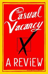 A Casual Vacancy Review Steve Lovelace