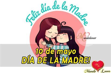 10 de Mayo dia de la madre Mexico