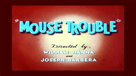 tom  jerry mouse trouble  original titles