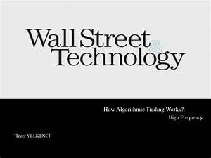 Algorithmic Trading & High Frequency Trading