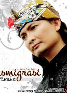 Estimated number of the downloads is more than 10. Kumpulan Full Album Lagu Yan Tawan mp3 Asli Pulau Bali - NDX AKA MUSIC