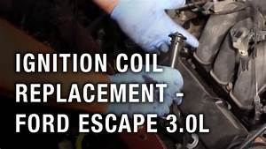 Ignition Coil Replacement - Ford Escape 3 0l