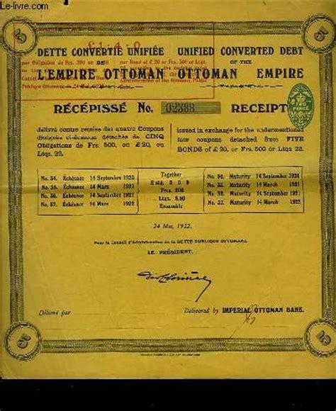 Titre Dans L Empire Ottoman by Archives Vieux Papiers Divers Titres Et Actions En