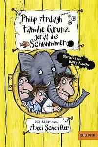 Familie Grunz gerät ins Schwimmen  Übersetzt von Harry Rowohlt Mit Illustrationen von Axel