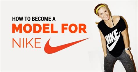 How To Become A Model For Nike? 14 Awesome Tips Wisestep