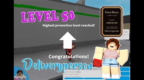 Roblox │bloxburg  Level  Promo 50 Deliveryperson