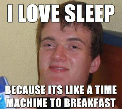 I Love It Meme - funny sleep memes image memes at relatably com