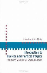 Download  Introduction To Nuclear And Particle Physics