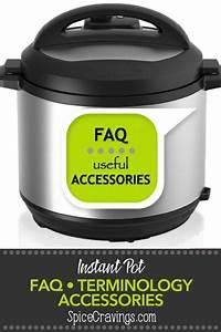 Instant Pot Accessories  Basics  U0026 Terminology