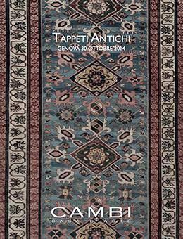 asta tappeti tappeti antichi asta 219 calendario aste cambi casa