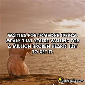 Waiting For Someone Special Quotes. QuotesGram