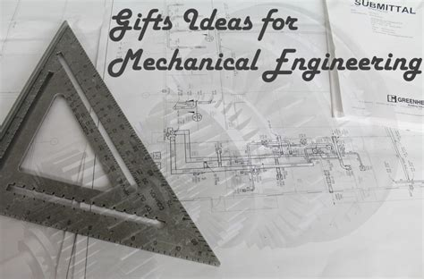 7 great gifts for mechanical engineers and engineering