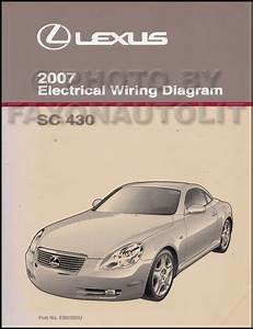 2007 Lexus Sc 430 Wiring Diagram Manual Original