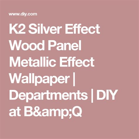 silver effect wood panel metallic effect wallpaper