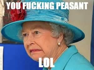 The Queen Meme - queen meme memes pinterest meme and memes