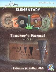 Focus On Elementary Geology Teacher U0026 39 S Manual  3rd Edition
