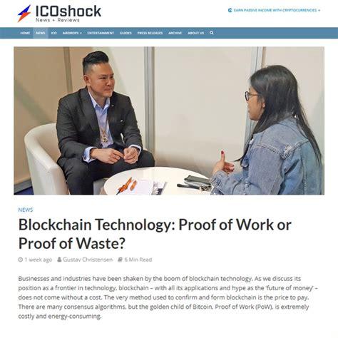Proof of work (pow) basically makes sure that miners don't cheat. icoshock-herbert-sim-blockchain-bitcoin-proof-of-work-or-proof-of-waste - Herbert R. Sim