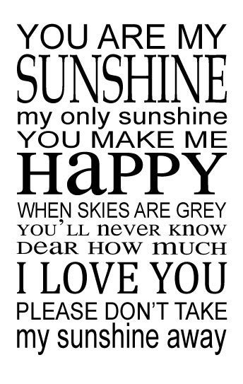 You Are My Sunshine Vinyl Wall Decal - Song Lyrics Home