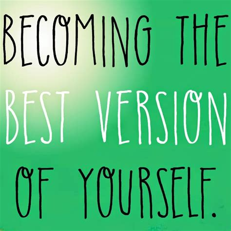 Becoming The Best Version Of Yourself  The Girl Who
