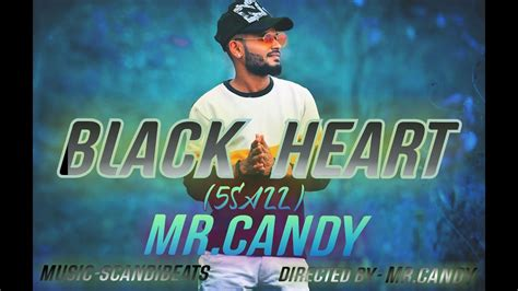 Candy, nokwazi, bhizer & western boyz oskido drops. Mr.CANDY|| BLACK HEART♥||5saal||official Hindi Rap song 2020 | #chapter1 #page1 - YouTube