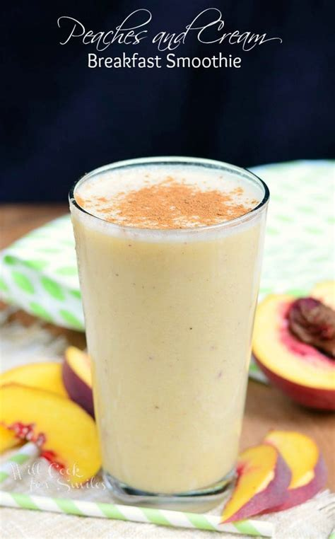 Peaches Cream Breakfast Smoothie Will Cook For Smiles