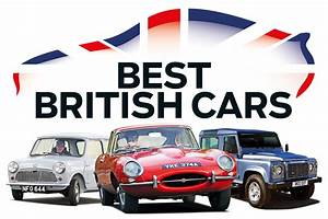 Best British Cars Top 50 All Time Greatest British Built Cars Revealed Auto Express