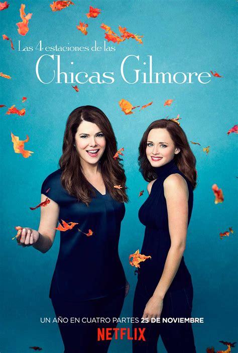 Las 4 estaciones de las Chicas Gilmore - Serie 2016 ...