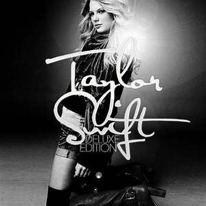 Taylor Swift (album) images Taylor Swift (Deluxe Edition ...