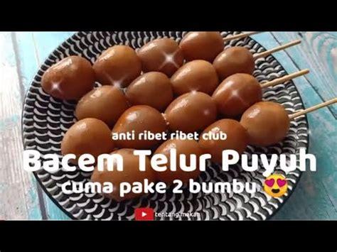 Inilah resep sate telur burung puyuh. resep : 2 bumbu | BACEM TELUR PUYUH khas angkringan | tentang makan - YouTube