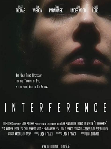 Interference, directed by Linda Di Franco, in theaters 09 ...