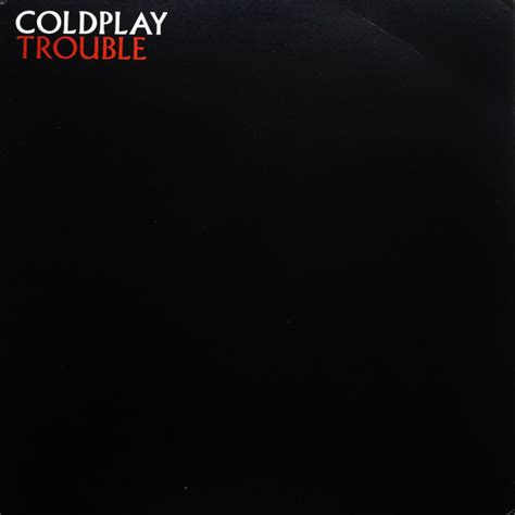 Coldplay Trouble 2000 Vinyl Discogs