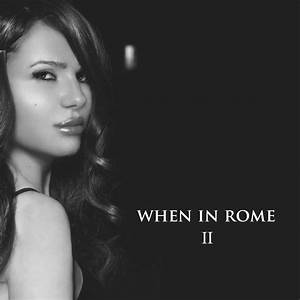 Spectra Music News: When In Rome II Releases New Album ...