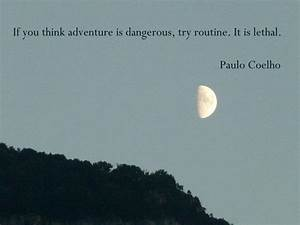 Paulo Coelho Quotes About Life. QuotesGram