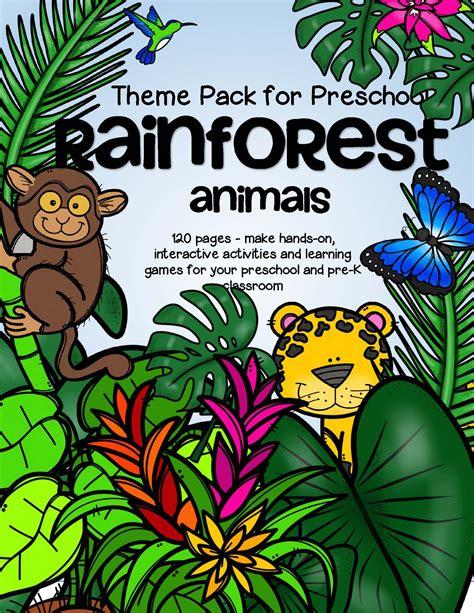 forest animals preschool theme rainforest animals theme pack for preschool 119