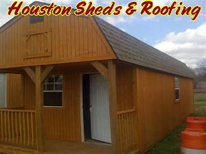photos sheds patios roofing repair barns humble tx With barn style storage buildings