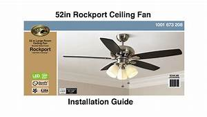 How To Install The Hampton Bay 52 U0026quot  Rockport Ceiling Fan