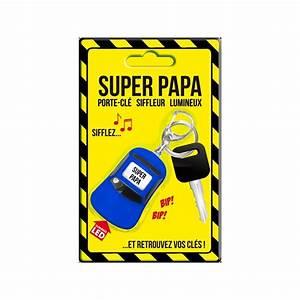 Porte Clé Super Papa : porte cl siffleur lumineux super papa ~ Melissatoandfro.com Idées de Décoration