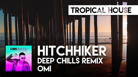 Hitchhiker (deep Chills Remix)