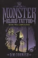 lamplighter monster blood tattoo   dm cornish