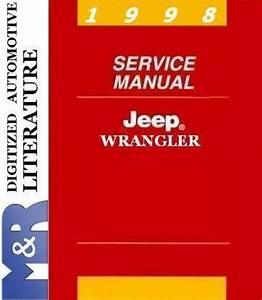 1998 Jeep Wrangler Tj Service Shop Workshop Manual