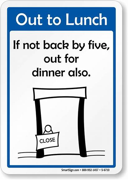 Signs Office Sign Funny Humorous Lunch Printable