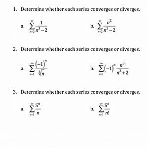 Solved  Determine Whether Each Series Converges Or Diverge