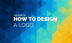 how to design a logo logo design tips how to design a logo in 2016